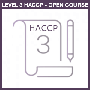 Thoroughly understand HACCP Plans with Level 3 HACCP course
